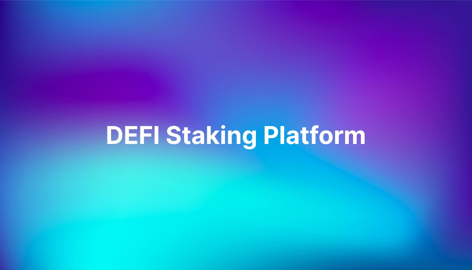 DEFI Staking Platform